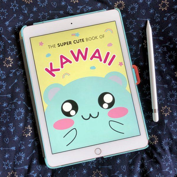 The Super Cute Book of Kawaii ebook