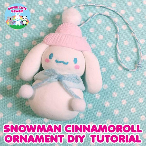 Snowman Cinnamoroll Christmas Ornament Tutorial