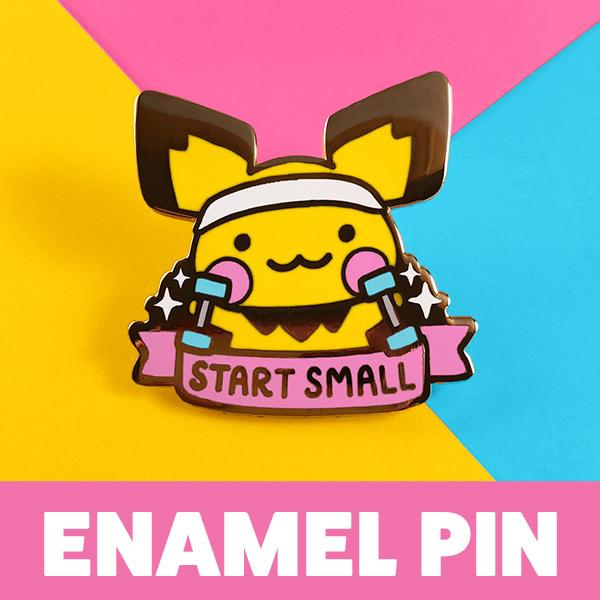 kawaii motivation - start small pikachu enamel pin