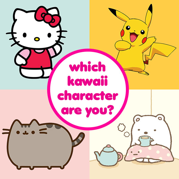 Quiz Which Kawaii Character Are You Super Cute Kawaii