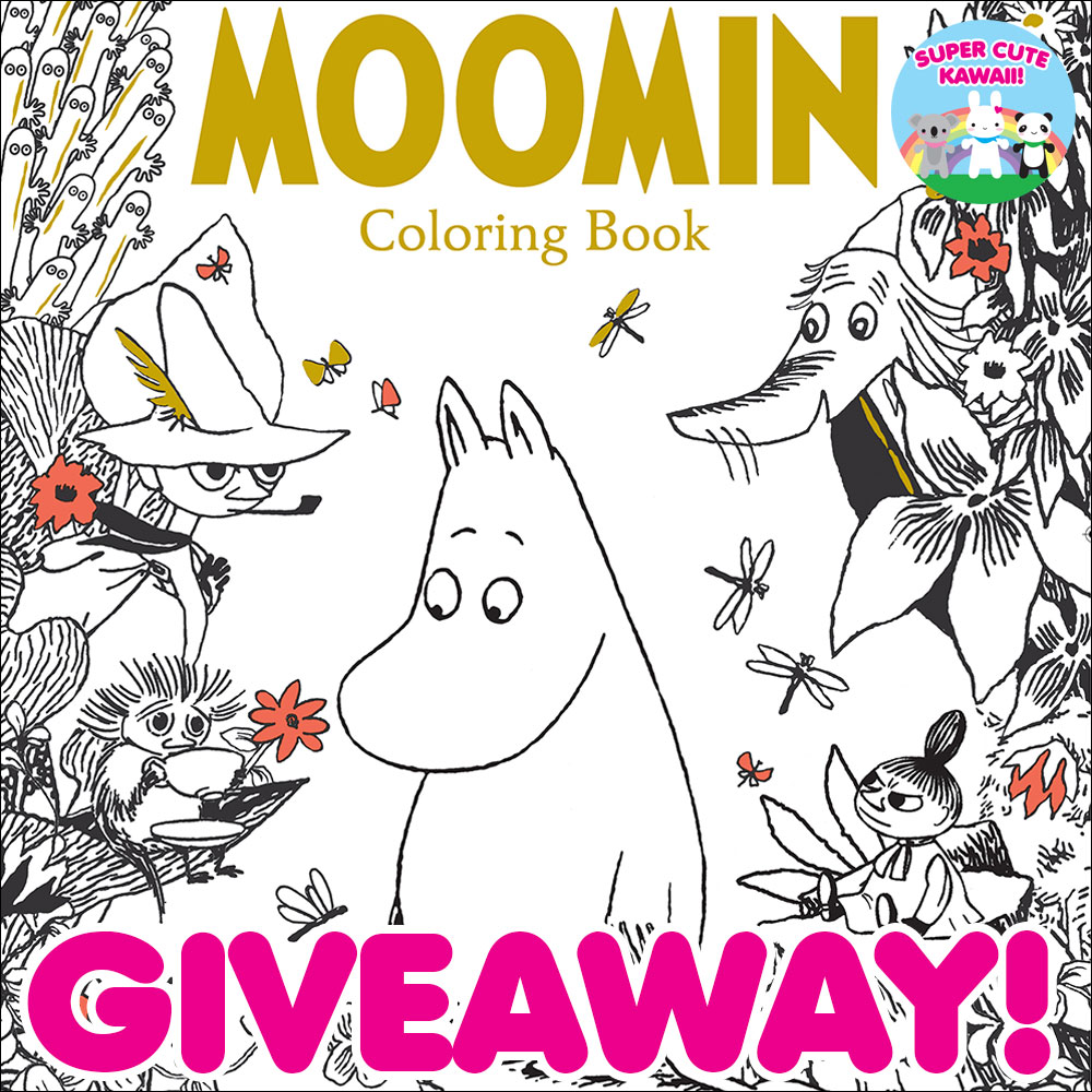 Moomin Coloring Book Giveaway CLOSED Super Cute Kawaii