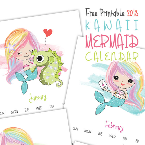 2018 Printable Calendar - kawaii mermaids